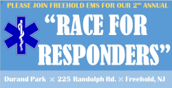 """Freehold EMS 2nd Annual """"Race for Responders"""""""
