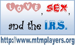 "The MTM Players at Legion Post 455 presents ""Love, Sex, and the I.R.S."" - Dessert Theater benefiting veterans"