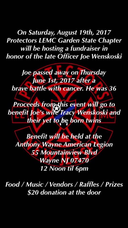 Benefit the family of Officer Joe Wenskoski