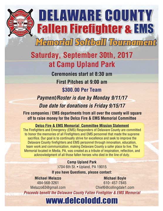 The DelCo Fallen Firefighter & EMS Memorial Softball Tournament